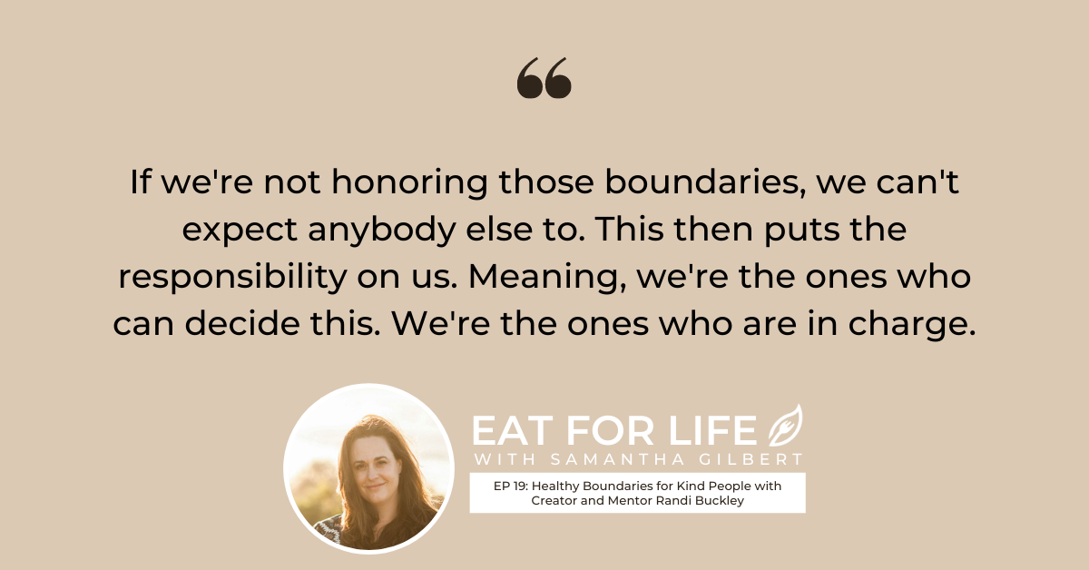 EP 19: Healthy Boundaries for Kind People with Randi Buckley