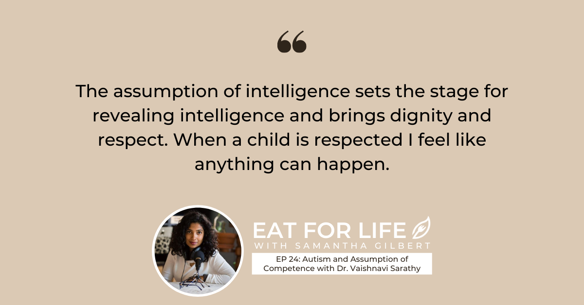 EP 24: Autism and Assumption of Competence with Dr. Vaishnavi Sarathy