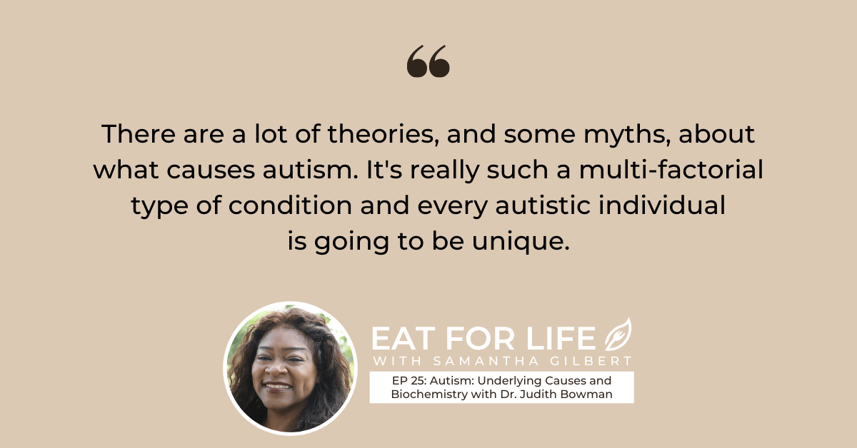 EP 25: Autism: Underlying Causes and Biochemistry with Dr. Judith Bowman
