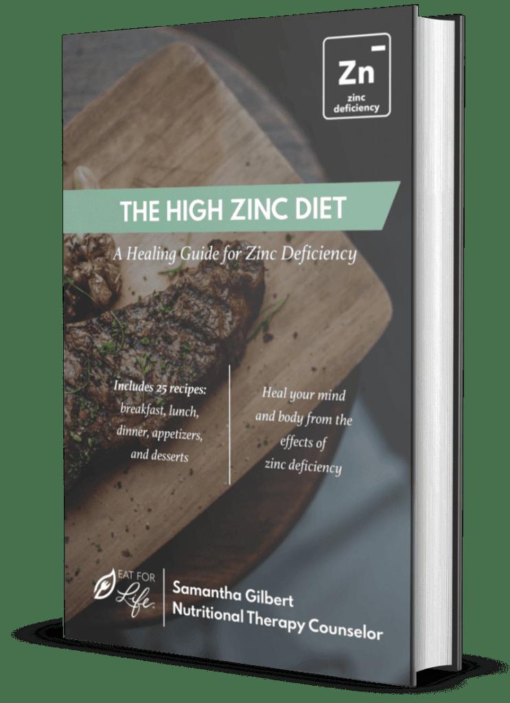 The High Zinc Diet A Healing Guide for Zinc Deficiency