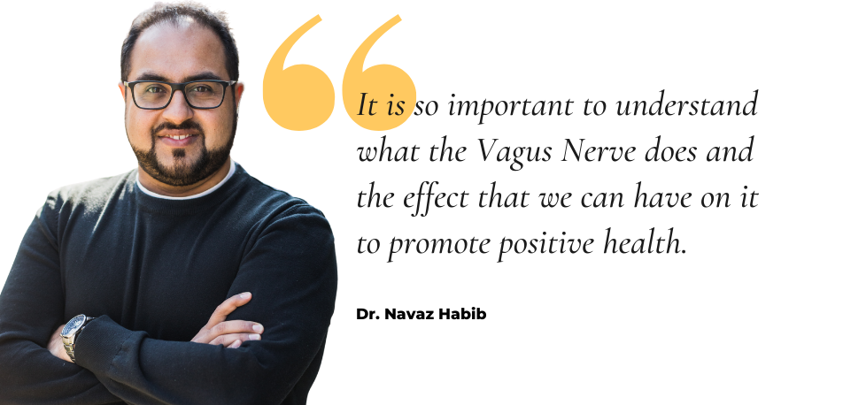 The Vagus Nerve and Your Body's Natural Ability to Heal with Dr. Navaz Habib